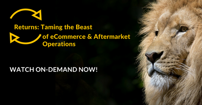 Returns: Taming the Beast of eCommerce & Aftermarket Operations
