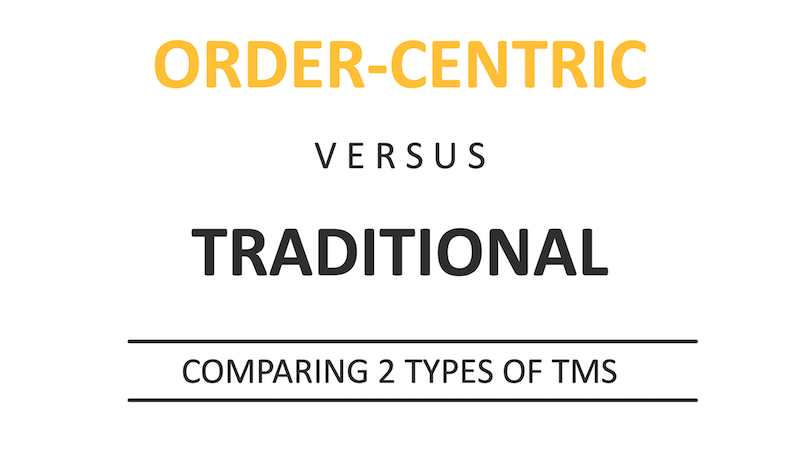 Order-Centric-vs-Traditional-TMS-LI
